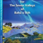 Sohrab's Self Study Notes for the Seven Valleys of Baha'u'llah