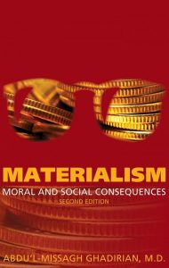 Book Cover - Materialism: Moral and Social Consequences by Dr Ghadirian
