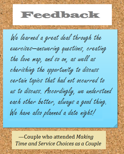 "Feedback from a couple who attended ""Making Time and Service Choices as a Couple"""