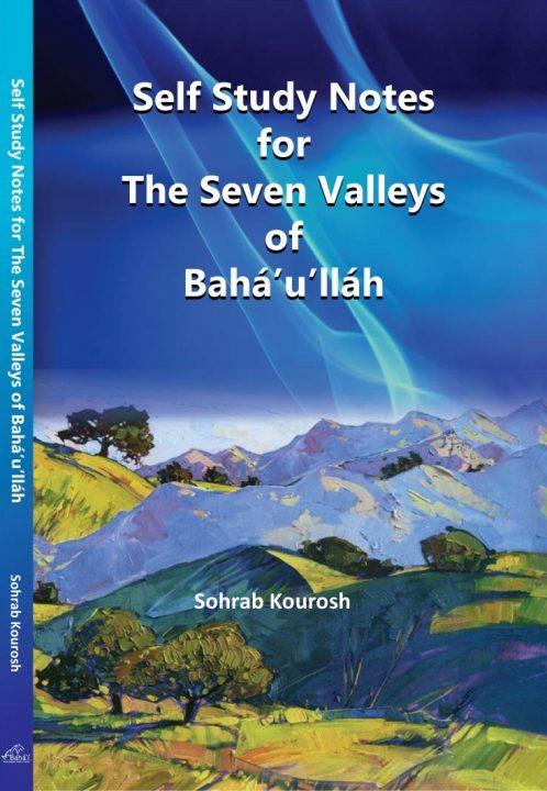 Bahá'u'lláh's Early Mystic Writings, the Seven and Four Valleys, and Outreach to Bahá'ís and Muslims